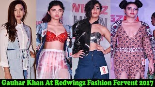 Beautiful Actress Gauhar Khan At Redwingz Fashion Fervent 2017