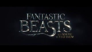 First Trailer for Harry Potter Prequel Fantastic Beasts and Where to Find Them