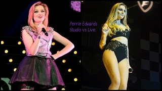 Perrie Edwards-Live vs Studio