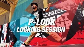 P-Lock | Locking | WhoGotSkillz Beat Camp 2016