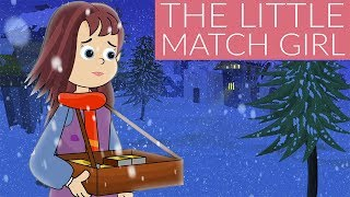 The Little Match Girl Full Movie Cartoon - English fairy Tales and Bedtime Stories