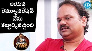 I Paid His Remuneration - V N Aditya    FranklyWithTNR    Talking Movies With iDream