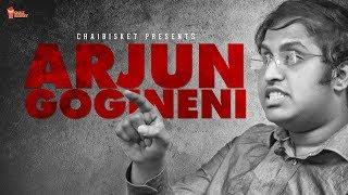 What if... Babu Gogineni Was Arjun Reddy | Chai Bisket