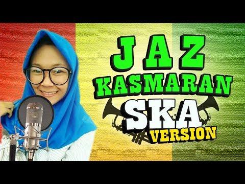 SKA Rocksteady - KASMARAN (Cover by Nikisuka) mp3