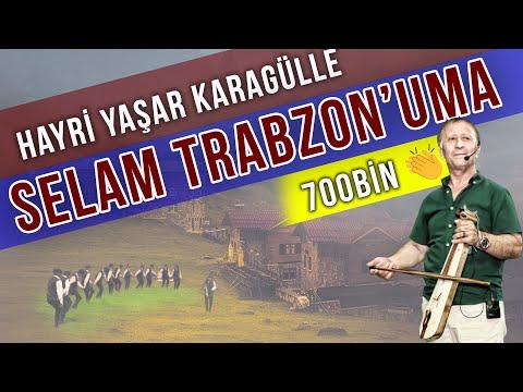 Xxx Mp4 Hayri Yaşar Karagülle Selam Trabzon Uma Official Lyrics Video 3gp Sex