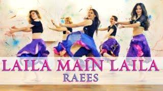 Laila Main Laila  Raees  Dance Choreography  Shah Rukh Khan  Sunny Leone  2017