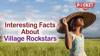 Must-Know-Facts about India's official entry to Oscars | Village Rockstars | Rima Das