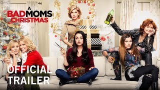 A Bad Moms Christmas   Official Trailer   In Theaters November 1, 2017