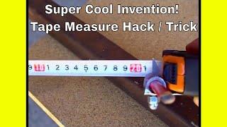 Super Cool Invention! Tape Measure Hack / Trick