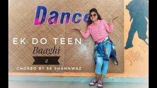 Baaghi 2: Ek Do Teen Dance Video| Jacqueline Fernandez |Tiger Shroff | Disha P| Ahmed K