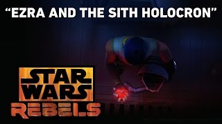 Ezra and the Sith Holocron - Steps Into Shadow Preview | Star Wars Rebels