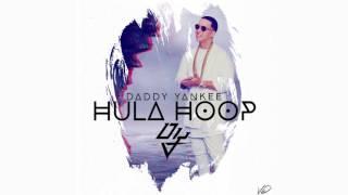 Daddy Yankee - Hula Hoop Remix - Ft. Nicky Jam, Plan B