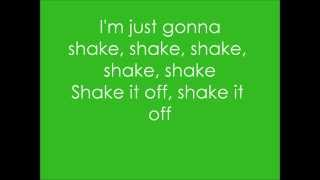 Taylor Swift - Shake it Off (Lyrics On Screen) *NEW