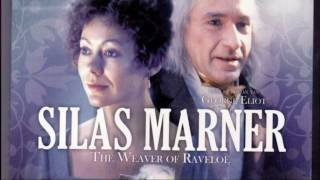 Silas Marner - The Weaver of Raveloe [Part 1 - Introduction to the Main Characters] by Parvind