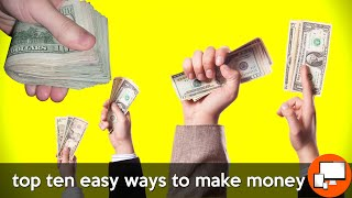 How To Make Money On Internet | Top 10 Easy Ways