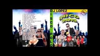 |NOWOŚĆ| VA DISCO POLO 2015 HIT ZA HITEM DJ LOPEZ