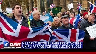 Hillary Clinton Blames Brexit Voters, Ukip