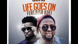 Guru -  life goes on ft Bisa kdei  Prod by dr.raybeat