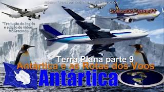 Saindo da Matrix parte 49 - Terra Plana parte 9 - Antártica no Limite do Mundo, e as Rotas dos Voos