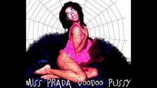Miss Prada - Voodoo Pussy - Audio