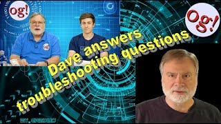 Dave answers troubleshooting questions (#147 Project)