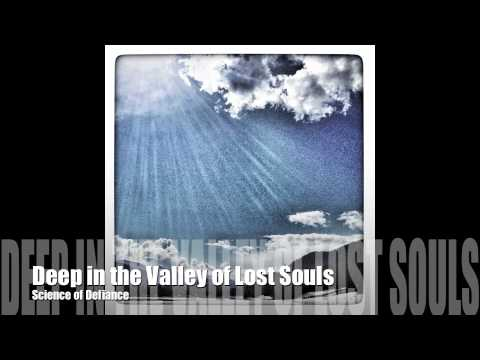 Xxx Mp4 Deep In The Valley Of Lost Souls By SCIENCE OF DEFIANCE 3gp Sex