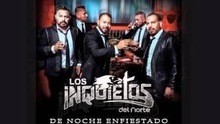 Los Inquietos Del Norte - De Noche Enfiestado (Audio) (2015)
