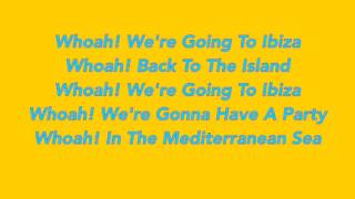 We're going to Ibiza - Vengaboys Lyrics