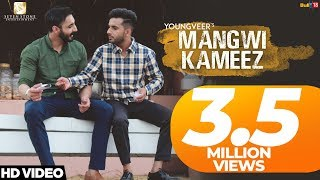 MANGWI KAMEEZ (Full Song)-Youngveer -New Punjabi Songs 2018-Seven Stone Ent