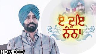 E Doye Naina - Babbu Maan | Full Video
