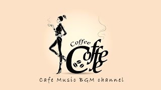 CAFE MUSIC - Relaxing Jazz & Bossa Nova Music - Background Music For Work, Study
