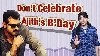 Don't Celebrate Ajith Birthday - #Ajith Haters | IBC Tamil