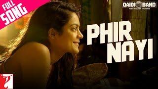 Phir Nayi - Full Song | Qaidi Band | Aadar Jain | Anya Singh | Yashita Sharma