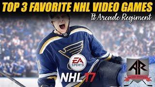 Top 3 Favorite NHL Video Games (ft Arcade Regiment)