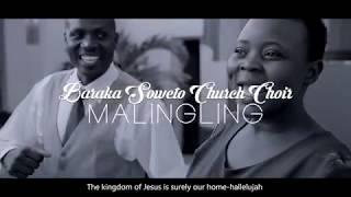 Baraka Soweto Malingling Official Video  Filmed by davideo