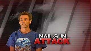 Violent Nail Gun Attack Captured On Camera