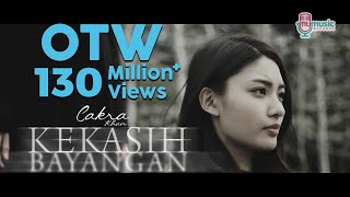 Cakra Khan - Kekasih Bayangan (Official Music Video)