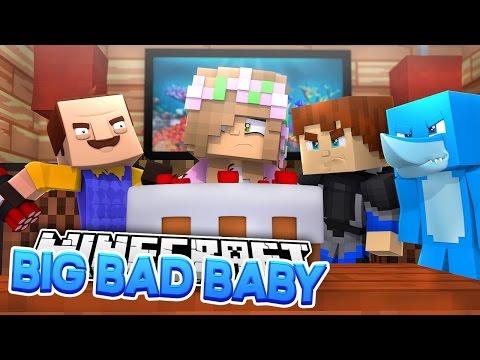 Minecraft BIG BAD BABY BABY NEIGHBOR RUINS LITTLE KELLY S BIRTHDAY PARTY