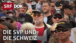 DOK - Die SVP Schweiz: ein Jahr unterwegs mit den Rechtskonservativen