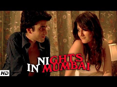 NIGHTS IN MUMBAI - Hindi Short Film | Love, Lust and Betrayal