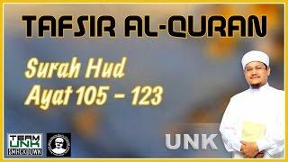 Ustaz Nazmi Karim: Tafsir Surah Hud 105-123