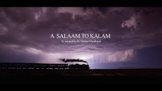 A Tribute To President Abdul Kalam - A Salaam To Kalam : The Short Film