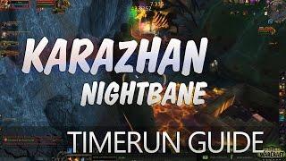 Karazhan Timerun Guide zu Patch 7.1 Nightbane ★ World of Warcraft | WoW ✗