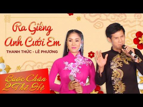 Ra Giêng Anh Cưới Em Thanh Thức Lê Phương Official