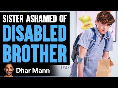 Sister Ashamed Of Her Disabled Brother She Instantly Regrets It Dhar Mann
