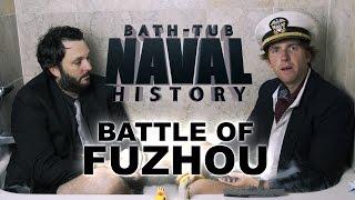 Bath Tub Naval History - Fuzhou