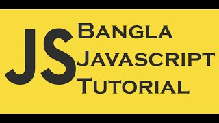 Bangla Javascript Tutorial: Data Types & Variables [2-1]