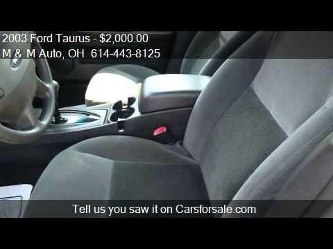 2003 Ford Taurus SES Deluxe 4dr Sedan for sale in Columbus,