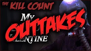 Kill Count OUTTAKES - My Bloody Valentine