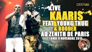 Kaaris et Young Thug (Et Booder) sur la scène du Zéntih de Paris